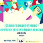 Estudio de consumo de medios y dispositivos entre internautas mexicanos (marzo 2016)
