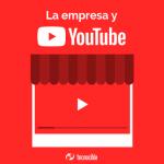 ¿Cómo utilizar YouTube en tu empresa?