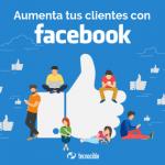 5 ideas para aumentar el número de clientes con Facebook