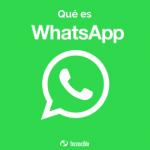 ¿Qué es y como se usa Whatsapp?