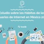 Estudio sobre los Hábitos de los Usuarios de Internet en México 2019