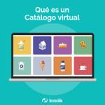 Qué es un Catálogo Virtual