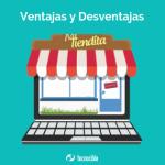 Ventajas y desventajas de una Tienda en línea