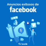 Anuncios de Facebook Exitosos para Inspirarse