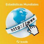 5 Sitios de Estadísticas Mundiales sobre Internet